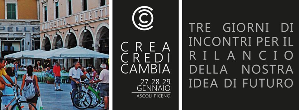 """Ad Ascoli, la II edizione di """"Crea, Credi, Cambia"""""""